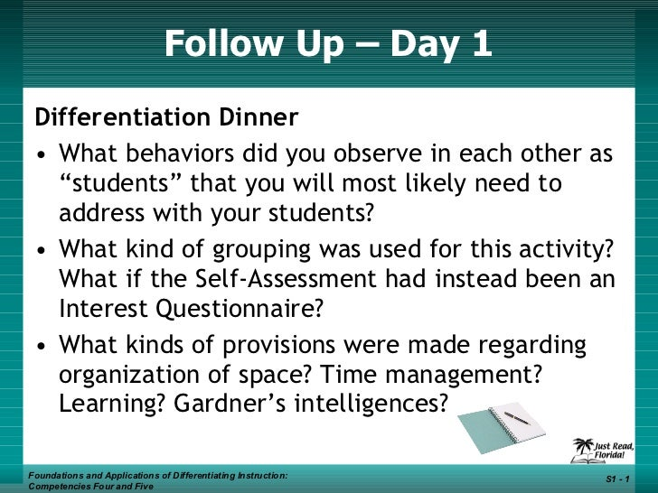 "Follow Up – Day 1 <ul><li>Differentiation Dinner </li></ul><ul><li>What behaviors did you observe in each other as ""studen..."