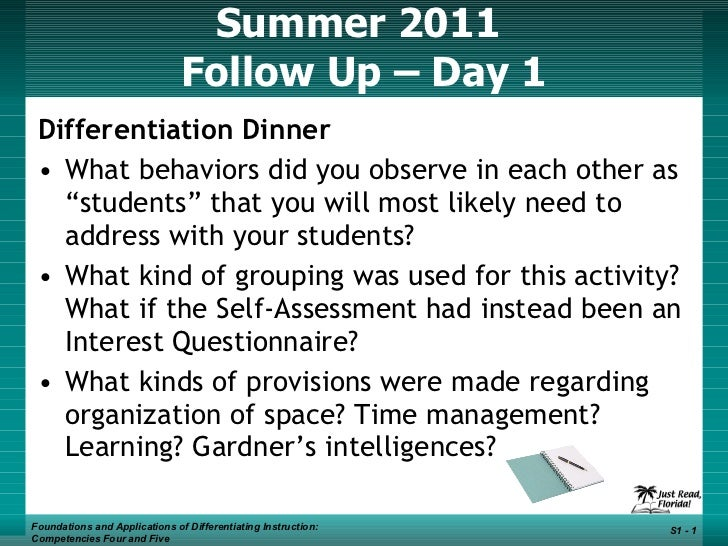 Summer 2011  Follow Up – Day 1 <ul><li>Differentiation Dinner </li></ul><ul><li>What behaviors did you observe in each oth...