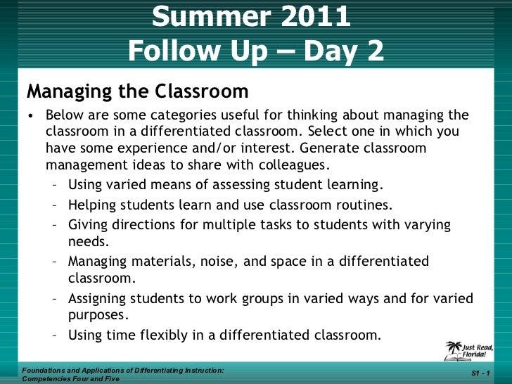 Summer 2011  Follow Up – Day 2 <ul><li>Managing the Classroom </li></ul><ul><li>Below are some categories useful for think...