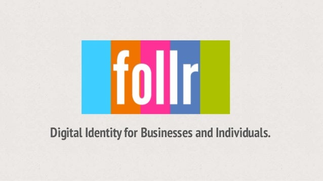 Digital Identity for Businesses and Individuals.