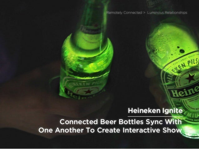 sponsored bypresents the Future Of Light Connected Beer Bottles Sync With One Another To Create Interactive Show Remotely ...
