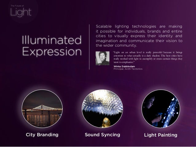 """sponsored bypresents the Future Of Light Sound Syncing """"Light on an urban level is really powerful because it brings atten..."""