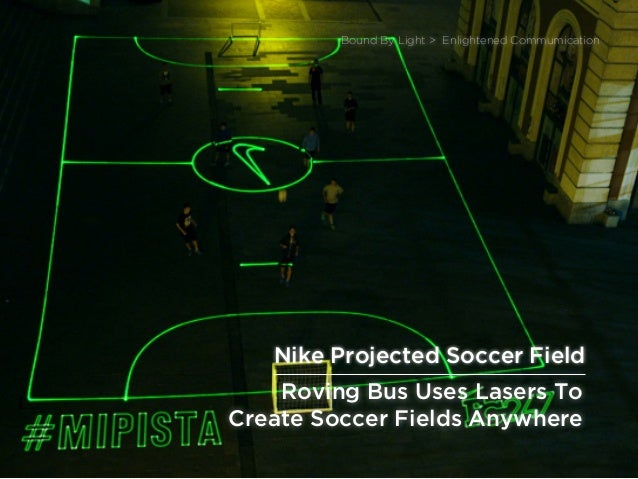 sponsored bypresents the Future Of Light Roving Bus Uses Lasers To Create Soccer Fields Anywhere Bound By Light > Enlighte...