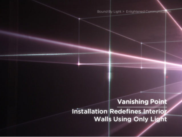 sponsored bypresents the Future Of Light Installation Redefines Interior Walls Using Only Light Bound By Light > Enlighten...