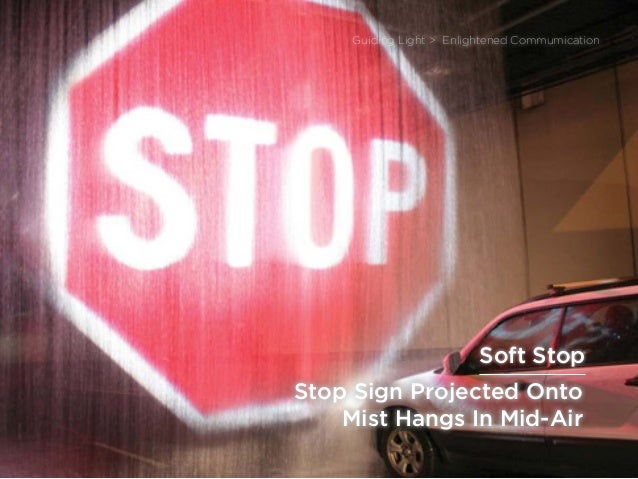sponsored bypresents the Future Of Lightpresents the Future Of Light / sponsored by Philips Lighting Stop Sign Projected O...