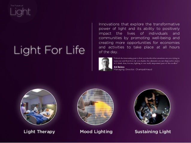 sponsored bypresents the Future Of Light Light For Life Innovations that explore the transformative power of light and its...