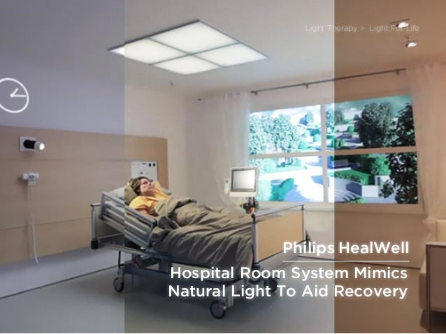 sponsored bypresents the Future Of Light Hospital Room System Mimics Natural Light To Aid Recovery Light Therapy > Light F...
