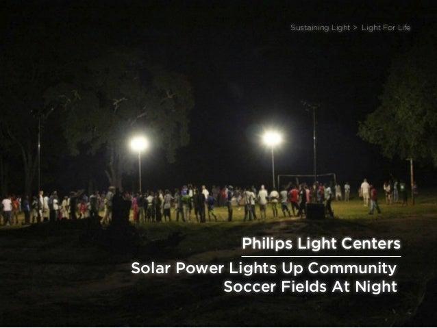 sponsored bypresents the Future Of Light Solar Power Lights Up Community Soccer Fields At Night Sustaining Light > Light F...