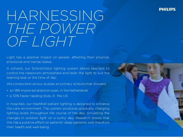 Light has a positive impact on people, affecting their physical, emotional and mental states. In schools, our SchoolVision...