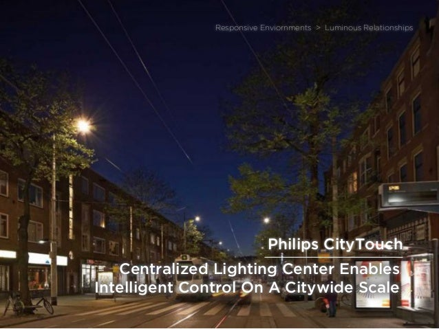 sponsored bypresents the Future Of Light Centralized Lighting Center Enables Intelligent Control On A Citywide Scale Respo...