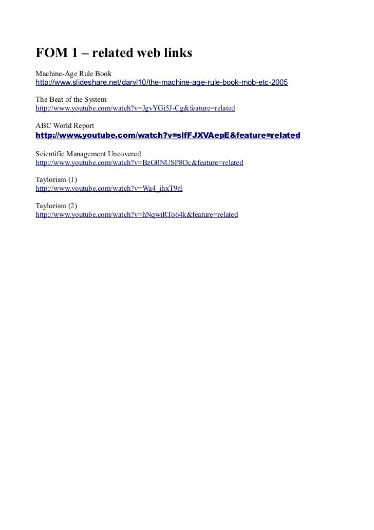FOM 1 – related web linksMachine-Age Rule Bookhttp://www.slideshare.net/daryl10/the-machine-age-rule-book-mob-etc-2005The ...