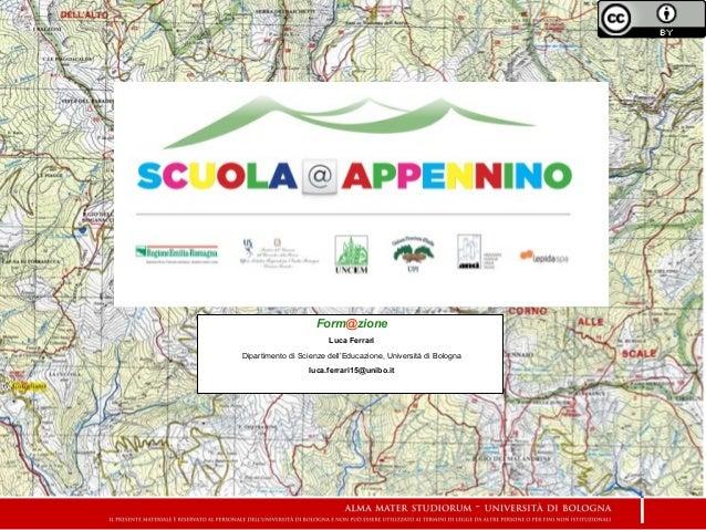 Form@zioneLuca FerrariDipartimento di Scienze dell'Educazione, Università di Bolognaluca.ferrari15@unibo.it