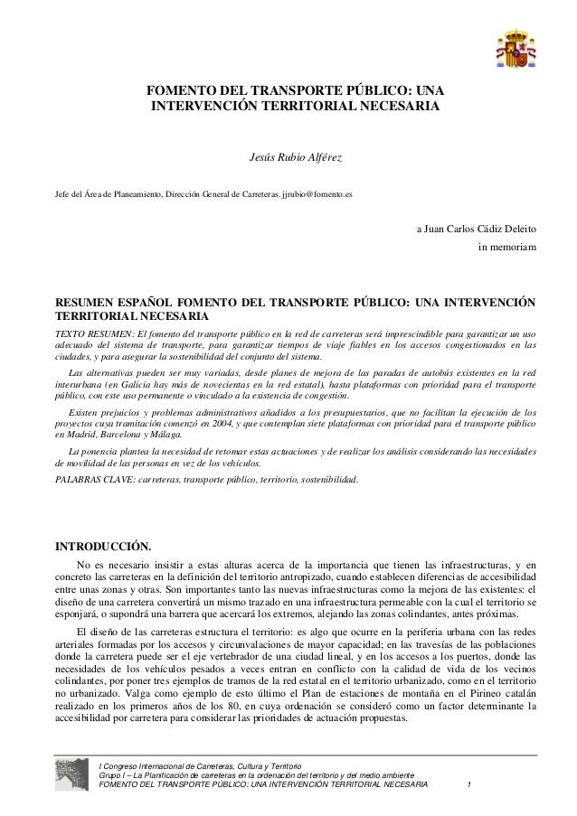 I Congreso Internacional de Carreteras, Cultura y Territorio Grupo I – La Planificación de carreteras en la ordenación del...