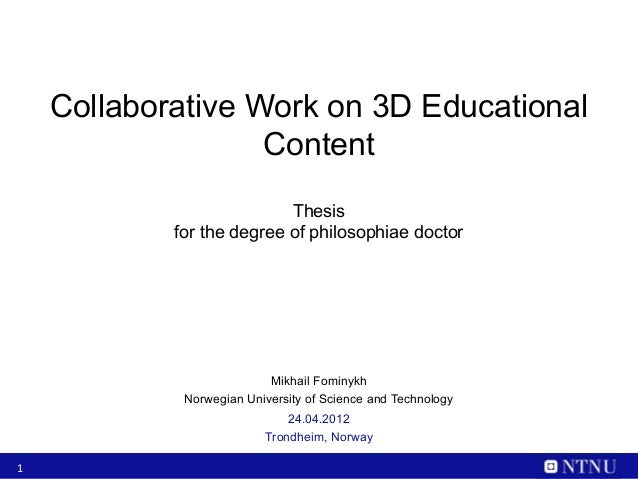 Collaborative Work on 3D Educational                   Content                           Thesis            for the degree ...