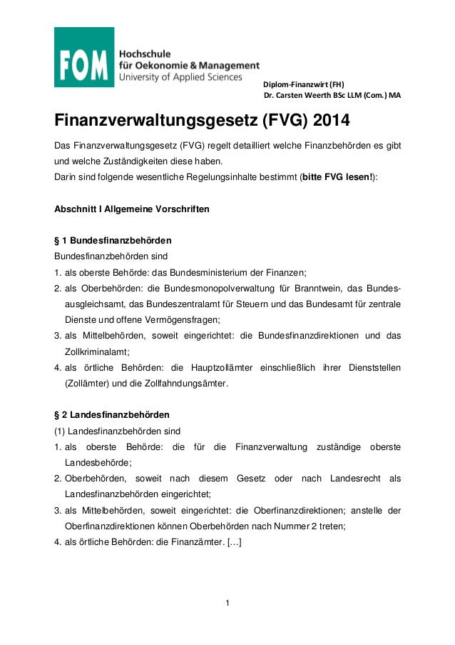 Diplom-Finanzwirt (FH) Dr. Carsten Weerth BSc LLM (Com.) MA 1 Finanzverwaltungsgesetz (FVG) 2014 Das Finanzverwaltungsgese...