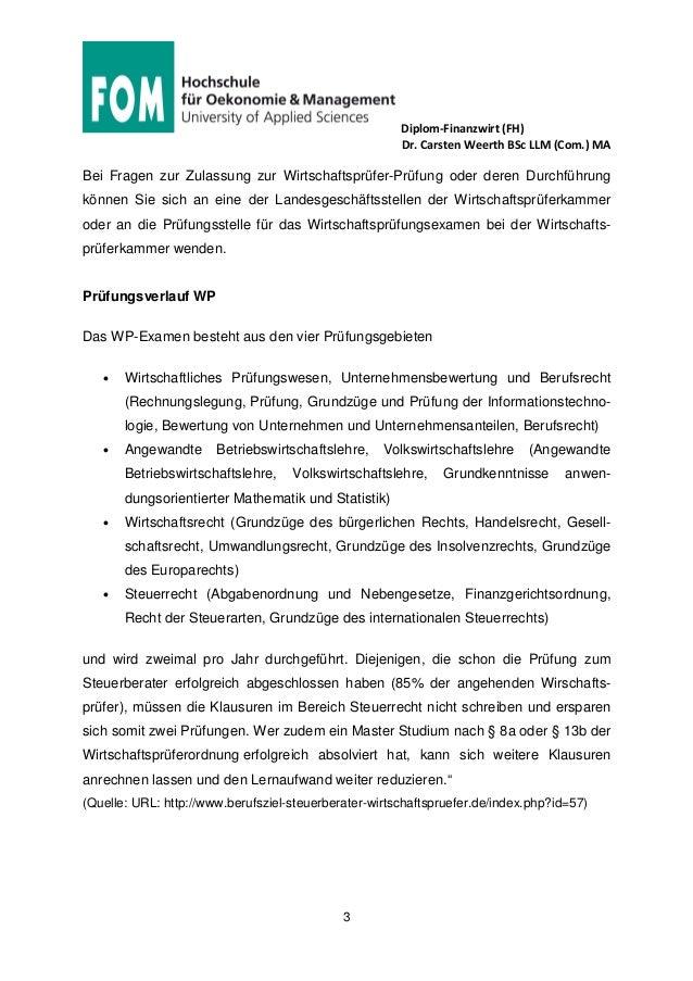 Diplom-Finanzwirt (FH) Dr. Carsten Weerth BSc LLM (Com.) MA 3 Bei Fragen zur Zulassung zur Wirtschaftsprüfer-Prüfung oder ...