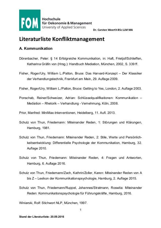 Dr. Carsten Weerth BSc LLM MA 1 Stand der Literaturliste: 20.09.2016 Literaturliste Konfliktmanagement A. Kommunikation Dö...