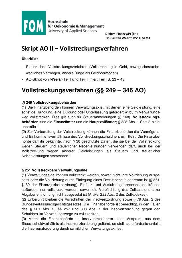 Diplom-Finanzwirt (FH) Dr. Carsten Weerth BSc LLM MA 1 Skript AO II – Vollstreckungsverfahren Überblick - Steuerliches Vol...