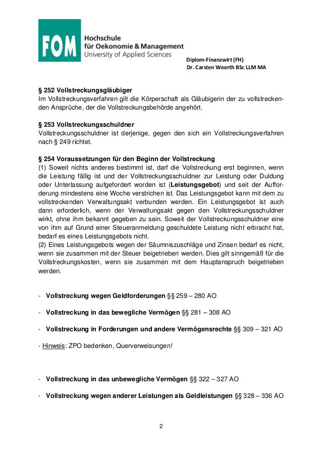 Diplom-Finanzwirt (FH) Dr. Carsten Weerth BSc LLM MA 2 § 252 Vollstreckungsgläubiger Im Vollstreckungsverfahren gilt die K...