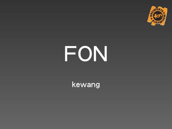 FON kewang