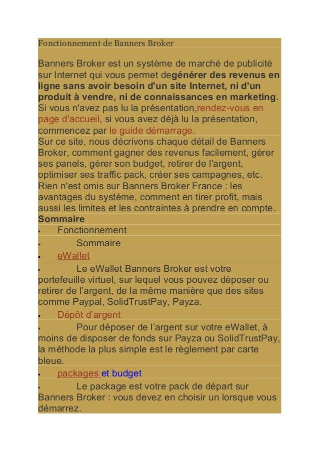 Fonctionnement de Banners Broker Banners Broker est un système de marché de publicité sur Internet qui vous permet degénér...