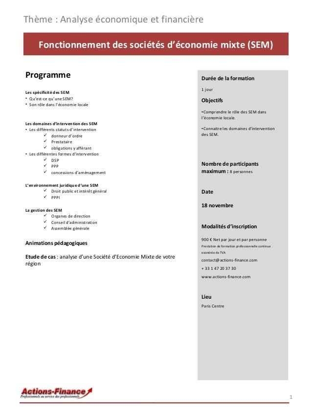 Thème : Analyse économique et financière Fonctionnement des sociétés d'économie mixte (SEM) Programme Les spécificité des ...