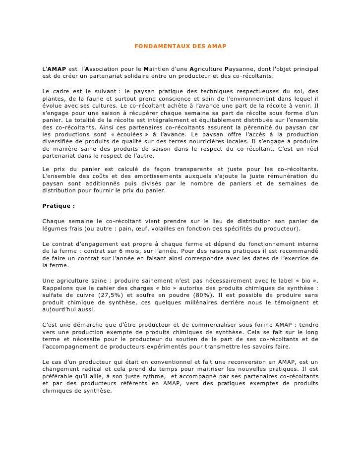FONDAMENTAUX DES AMAP   L'AMAP est l'Association pour le Maintien d'une Agriculture Paysanne, dont l'objet principal est d...