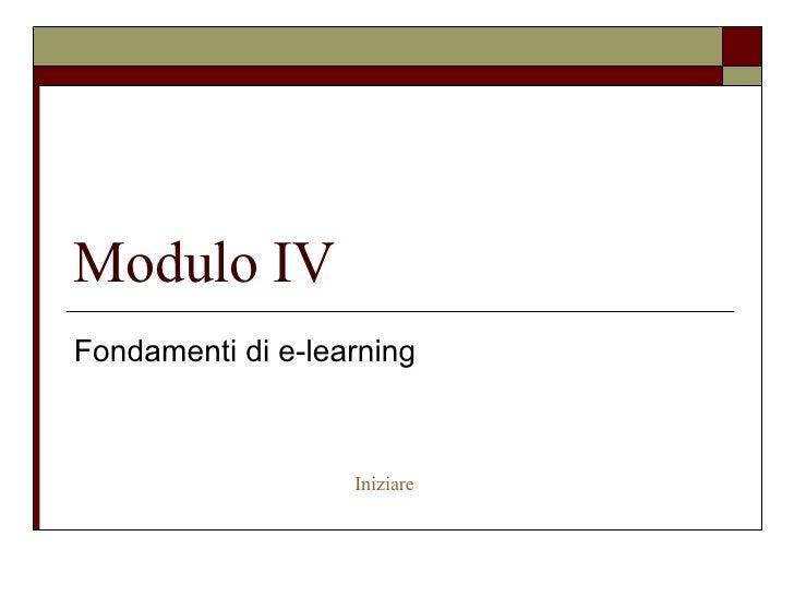 Modulo IV Fondamenti di e-learning Iniziare