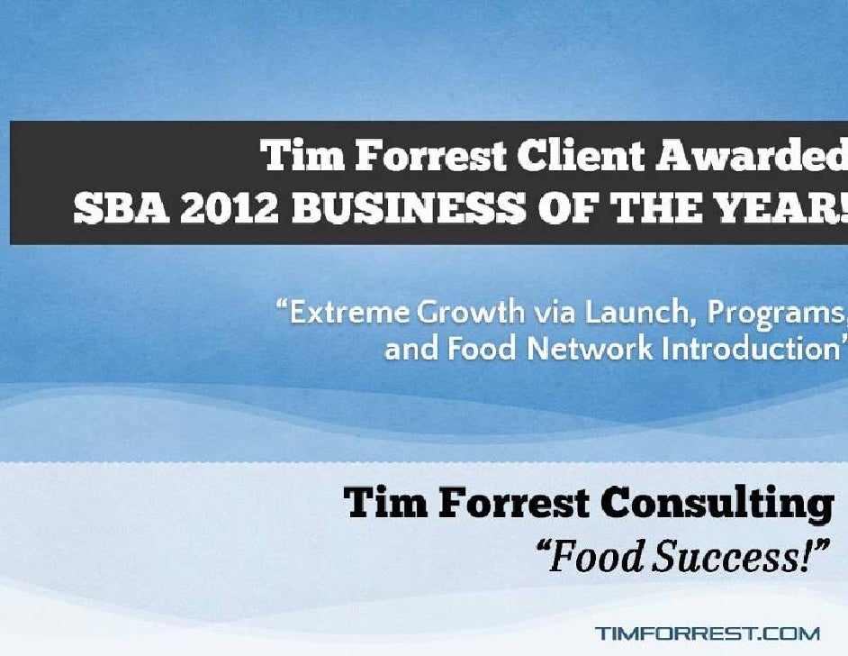 Tim Forrest Client Awarded SBA Business of the Year Award!
