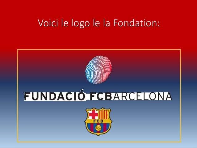 Voici le logo le la Fondation: