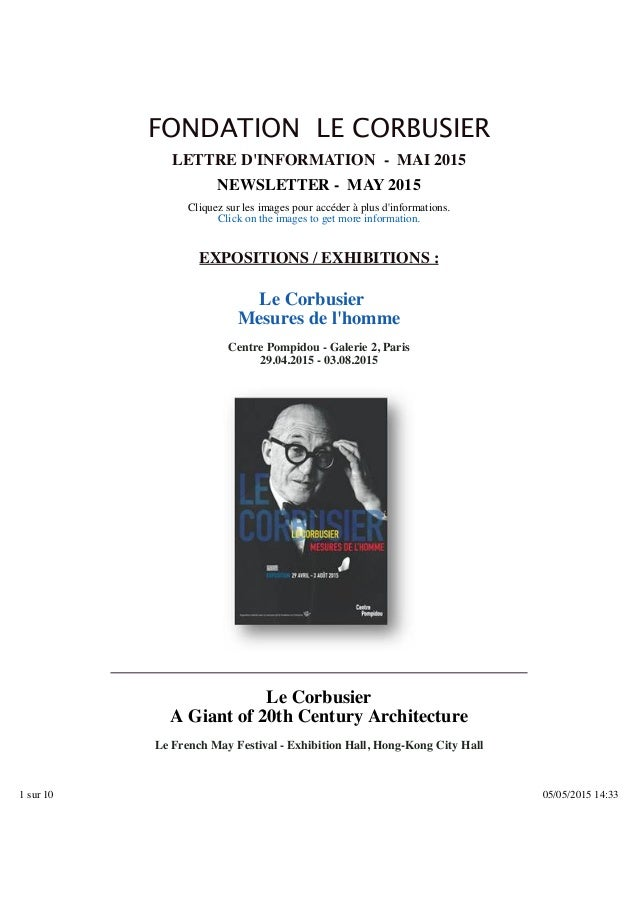Sujet : Fondation Le Corbusier - Actualités / News - Mai / May 2015 De : <info@fondationlecorbusier.fr> Date : 05/05/2015 ...
