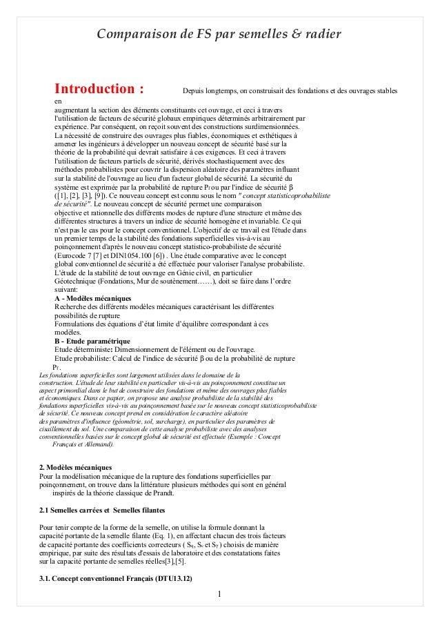Comparaison de FS par semelles & radier Introduction : Depuis longtemps, on construisait des fondations et des ouvrages st...