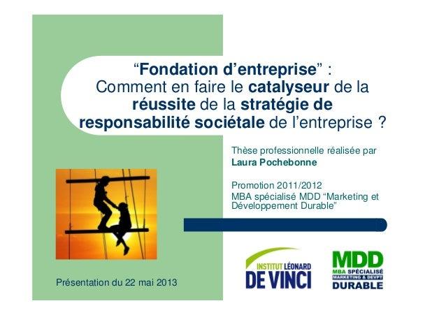 """""""Fondation d'entreprise"""" : Comment en faire le catalyseur de la réussite de la stratégie de responsabilité sociétale de l'..."""