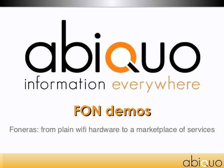FON demos Foneras: from plain wifi hardware to a marketplace of services