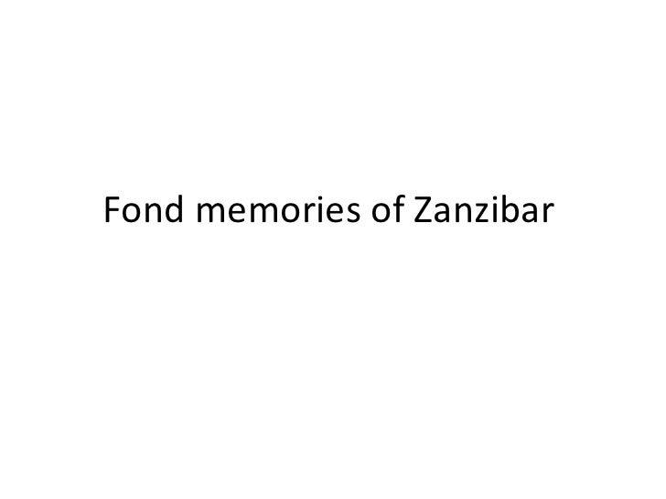 Fond memories of Zanzibar