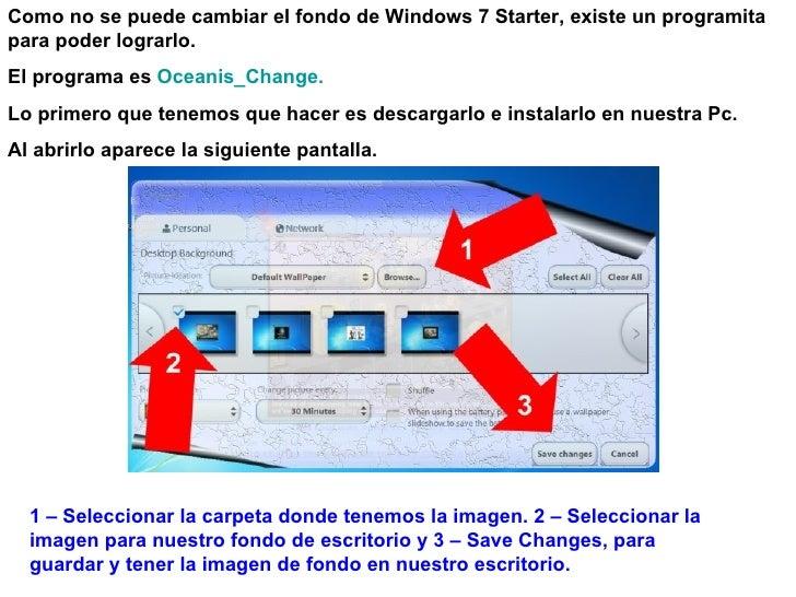 Cambiar el fondo de pantalla - Como cambiar fondo de escritorio windows 7 starter ...