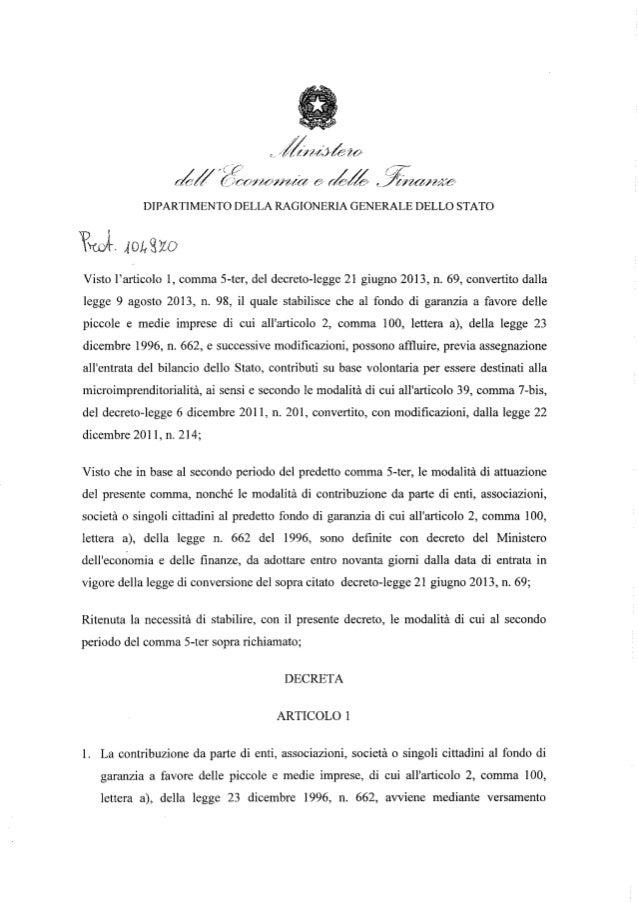 DIPARTIMENTO DELLA RAGIONERIA GENERALE DELLO STATO  Visto l'articolo I, comma 5-ter, del decreto-legge 21 giugno 2013, n. ...