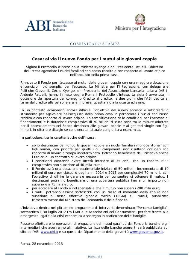 COMUNICATO STAMPA  Casa: al via il nuovo Fondo per i mutui alle giovani coppie Siglato il Protocollo d'intesa dalla Minist...