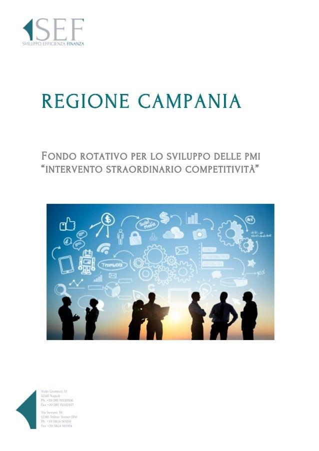 """REGIONE CAMPANIA FONDO ROTATIVO PER LO SVILUPPO DELLE PMI """"INTERVENTO STRAORDINARIO COMPETITIVITÀ"""""""