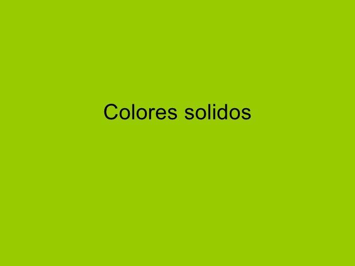Colores solidos
