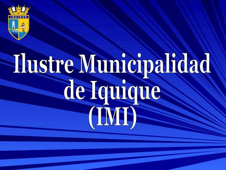 Ilustre Municipalidad de Iquique (IMI)