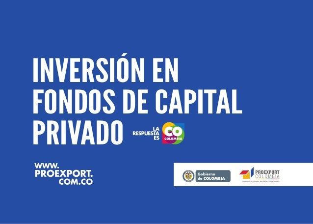 INVERSIÓN EN FONDOS DE CAPITAL PRIVADO