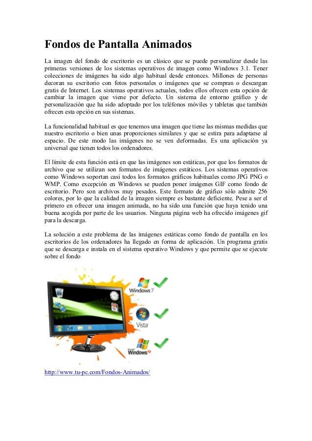 Fondos de Pantalla Animados  La imagen del fondo de escritorio es un clásico que se puede personalizar desde las  primeras...