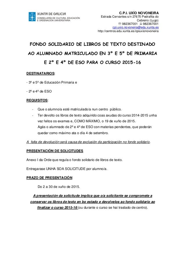 FONDO SOLIDARIO DE LIBROS DE TEXTO DESTINADO AO ALUMNADO MATRICULADO EN 3º E 5º DE PRIMARIA E 2º E 4º DE ESO DESTINATARIOS...