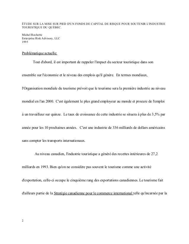 ÉTUDE SUR LA MISE SUR PIED D'UN FONDS DE CAPITAL DE RISQUE POUR SOUTENIR L'INDUSTRIE TOURISTIQUE DU QUÉBEC. Michel Rochett...