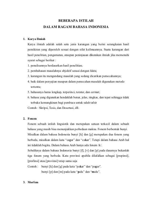 BEBERAPA ISTILAH                  DALAM RAGAM BAHASA INDONESIA1. Karya Ilmiah   Karya ilmiah adalah salah satu jenis karan...