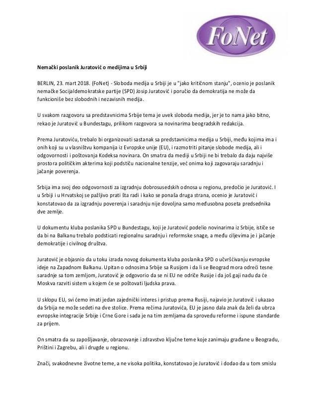 """Nemački poslanik Juratović o medijima u Srbiji BERLIN, 23. mart 2018. (FoNet) - Sloboda medija u Srbiji je u """"jako kritičn..."""