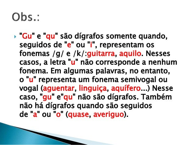  1) A perfeita emissão de vogais e grupos vocálicos, enunciando-os com nitidez, sem acrescentar nem omitir ou alterar fon...