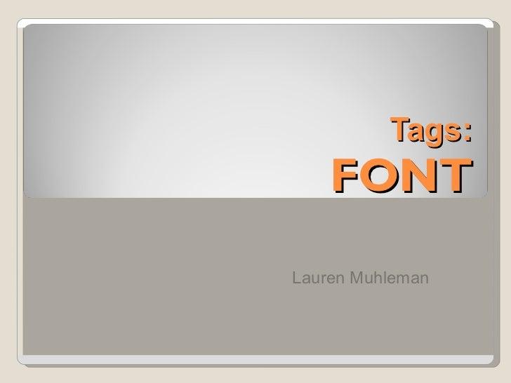 Tags: FONT Lauren Muhleman