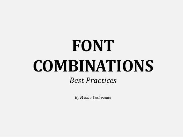 FONT COMBINATIONS Best Practices By Medha Deshpande